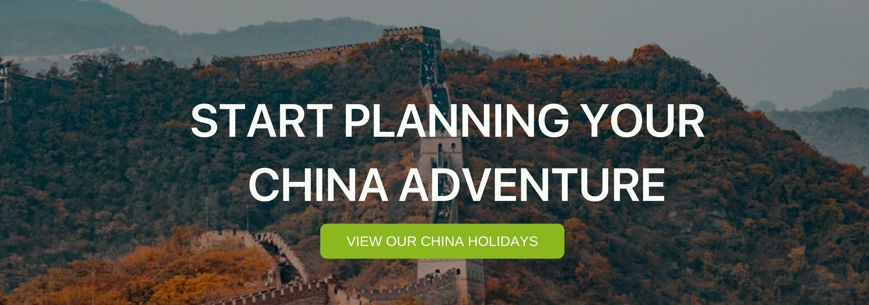 """A banner that says """"Start Planning your china Adventure"""""""