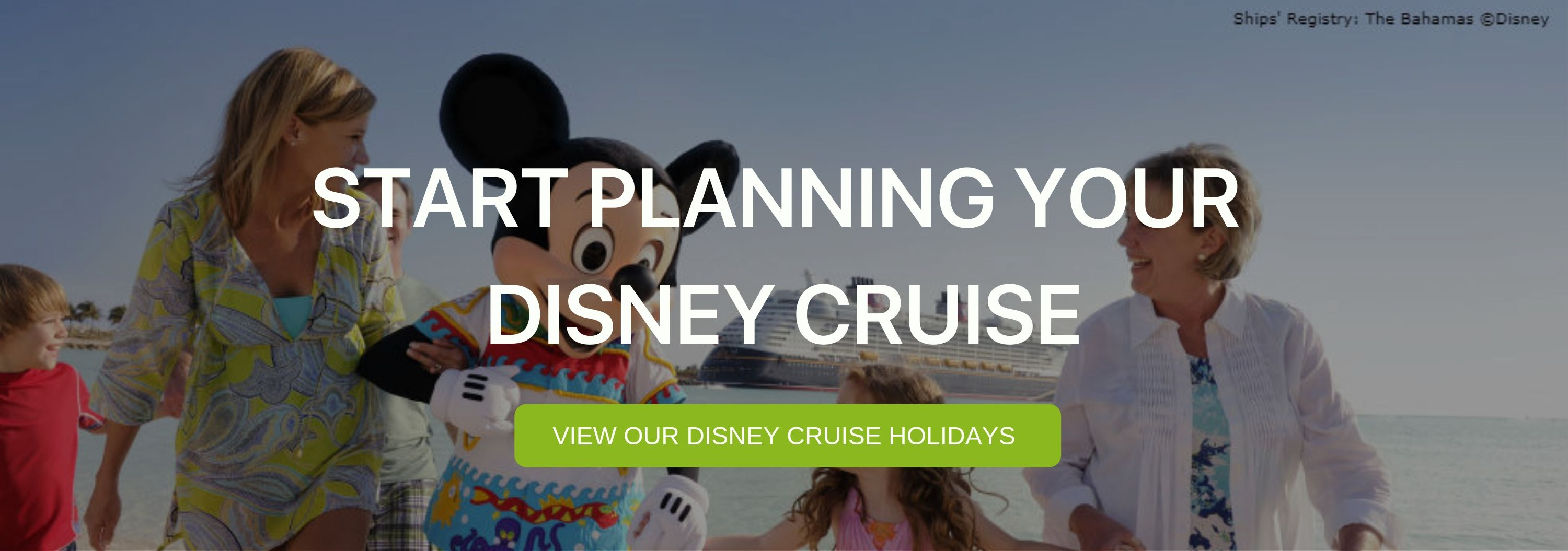 "A banner that reads ""Start Planning your Disney Cruise"""