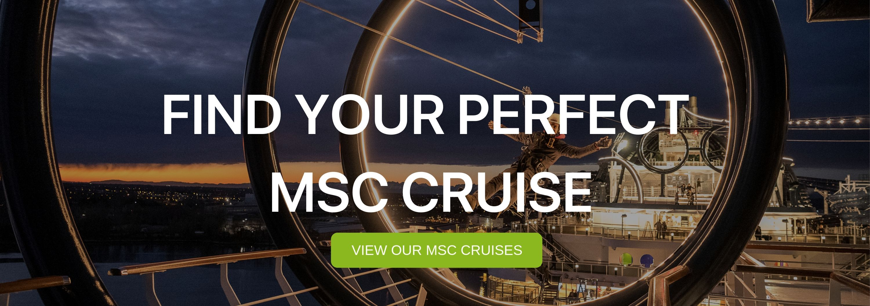 """A banner that says """"Find your Perfect MSc Cruise"""""""