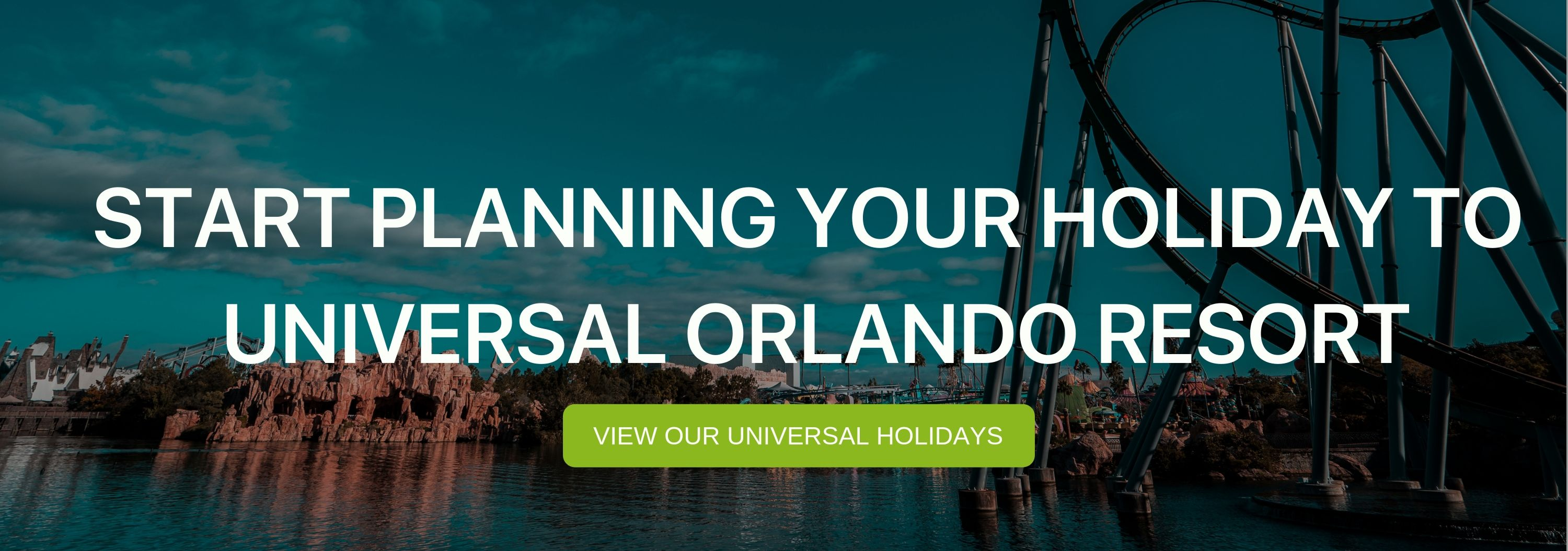 "A banner that reads ""Start Planning your Holiday to Universal Orlando Resort"""